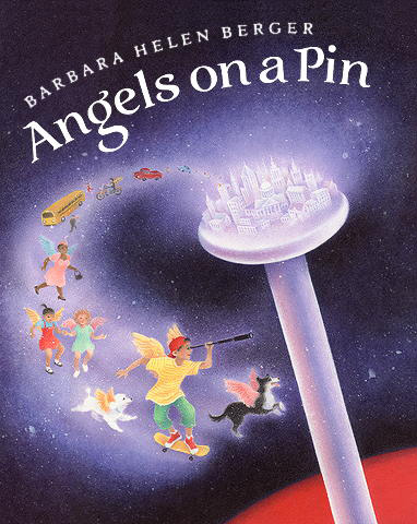 Angels on a Pin, by Barbara Helen Berger